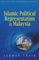 Islamic Political Representation in Malaysia (hard cover)