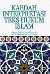 Kaedah Interpretasi Teks Hukum Islam