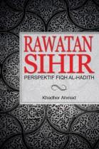Rawatan Sihir: Perspektif Fiqh Al-hadith