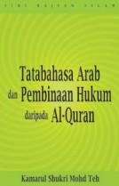 Tatabahasa Arab dalam Pembinaan Hukum daripada Al-Quran