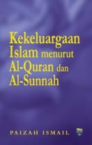 Kekeluargaan Islam : Menurut Al-Quran dan Al-Sunnah