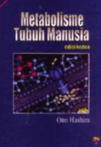 Metabolisme Tubuh Manusia (Edisi Kedua)