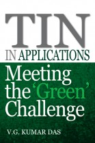 TIN in Applications: Meeting the 'Green' Challenge