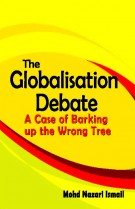The Globalisation Debate: A Case of Barking up the Wrong Tree