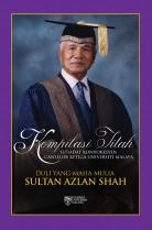 Kompilasi Titah Istiadat Konvokesyen Canselor Ketiga Universiti Malaya Duli Yang Maha Mulia Sultan Azlan Shah (HC)