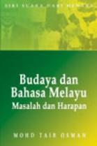 Budaya dan Bahasa Melayu: Masalah dan Masa Hadapan