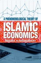 A Phenomenological Theory of Islamic Economics