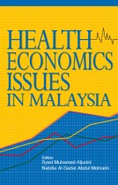 Health Economics Issues in Malaysia