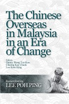 The Chinese Overseas in Malaysia in an Era of Change