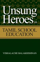 Unsung Heroes in Tamil School Education