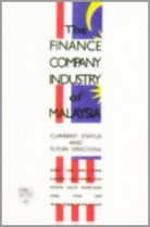 The Finance Company Industri of Malaysia: Current Status and Future Directions