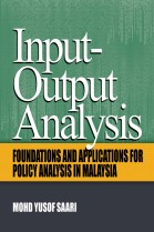 Input-Output Analysis: Foundations and Applications for policy analysis in malaysia