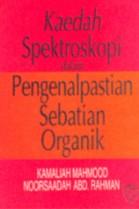 Kaedah Spektroskopi dalam Pengenalpastian Sebatian Organik