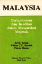 Malaysia: Pertumbuhan dan Keadilan dalam Masyarakat Majmuk