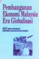 Pembangunan Ekonomi Malaysia Era Globalisasi