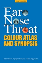 Ear Nose Throat: Colour Atlas and Sypnopsis